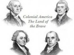 Colonial The united states - The Land of the Brave