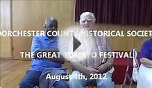 Dorchester County Historical Society 8 4 2012