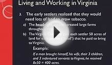 Life in the Virginia Colony