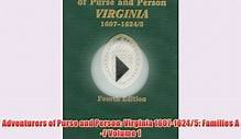 [PDF] Adventurers of Purse and Person: Virginia 1607-1624